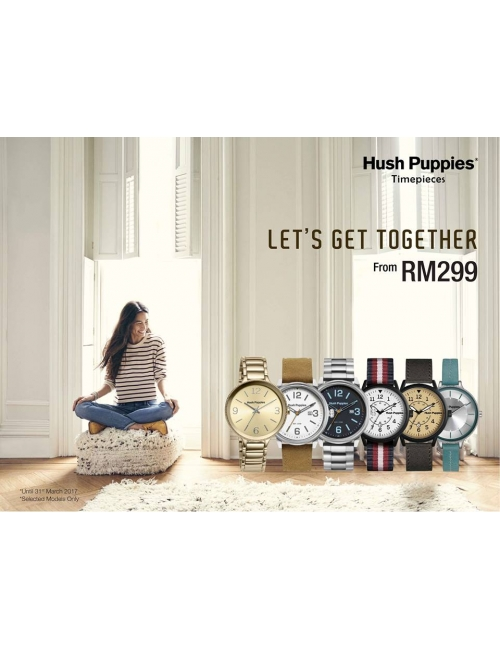 Hush Puppies Promo -Let's Get Together! From RM299 Only!